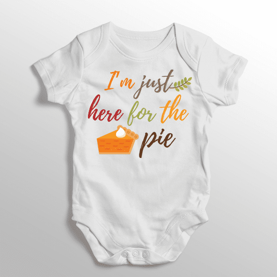45d101bad PIF-BO00027 I'm Just Here for the Pie Personalized Thanksgiving Holiday  Baby Onesie