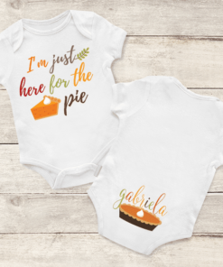 PIF-BO00027 I'm Just Here for the Pie Personalized Thanksgiving Holiday Baby Onesie Bodysuit Shirt by Personalize it FREE