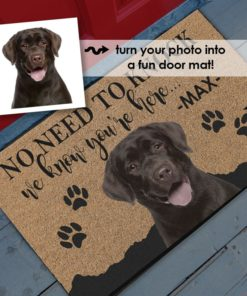 PIF-OFM00032 No Need to Knock, We Know You're Here Personalized Pet Dog Portrait Photo Door Mat by Personalize it FREE