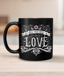 PIF-CM00013-ALLYOUNEEDISLOVE All You Need is LOVE Personalized Ceramic Coffee Mug Valentines Day Holiday Anniversary Wine Lover Gift Idea by Personalize it FREE