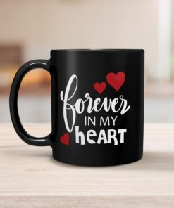 PIF-CM00015-FOREVERMYHEART Forever in My Heart Personalized Ceramic Coffee Mug Valentines Day Holiday Anniversary Wine Lover Gift Idea by Personalize it FREE