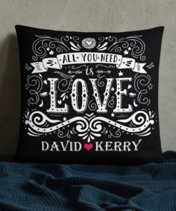 PIF-TP-10052-Valentine Valentine All You Need is Love Personalized Couples Throw Pillow Valentines Love Anniversary Gift